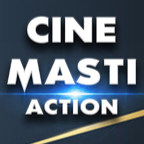 CINE MASTI ACTION