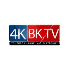 4K BK TV