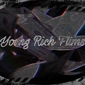 Young Rich Flims