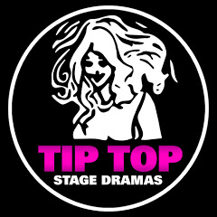 TIP TOP STAGE DRAMAS