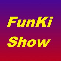 FunKi Show