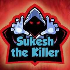 Sukesh the Killer