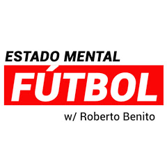 ESTADO MENTAL FÚTBOL