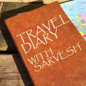 Travel Diary With Sarvesh