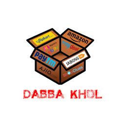 DABBA KHOL