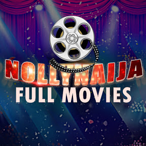 NollyNaija Full Movies - 2019 Nigeria Latest Movies