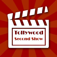 Tollywood Second show