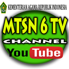 MTsN 6 TV