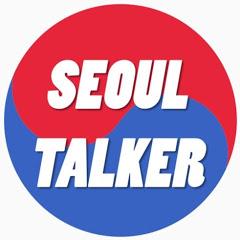 SEOUL TALKER