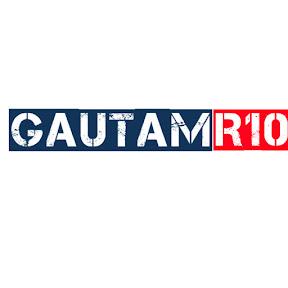 GAUTAM R10
