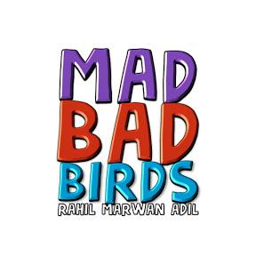 Mad Bad Birds