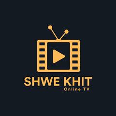 Shwe Khit Online TV