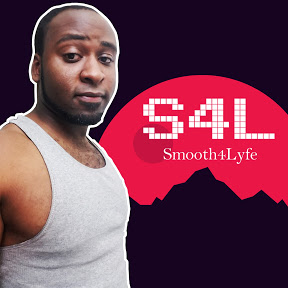 Smooth4Lyfe