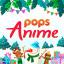 POPS Anime