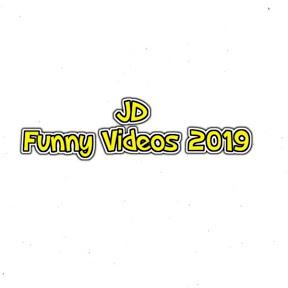 JD Funny Videos 2019