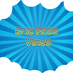Epic Fails Vines