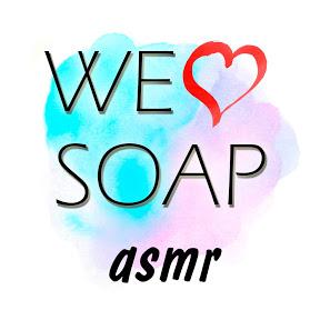 WE LOVE SOAP ASMR