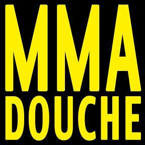 MMA Douche