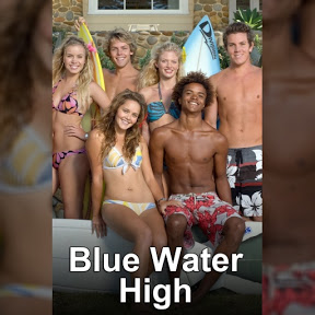 Blue Water High - Topic