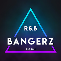 R&B BANGERZ