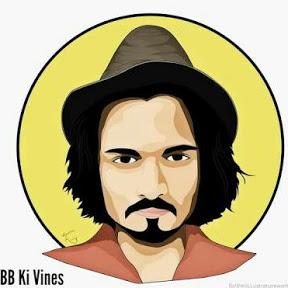 BB Ki Vines Videos