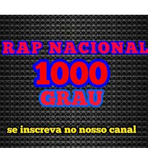 RAP NACIONAL 1000GRAU