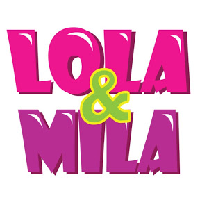 Lola & Mila