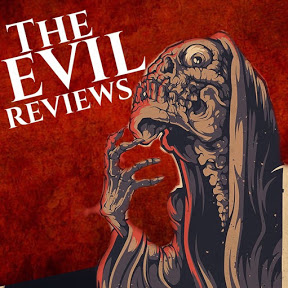 The Evil Reviews
