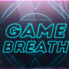 Game Breath
