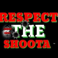 Respect The Shoota