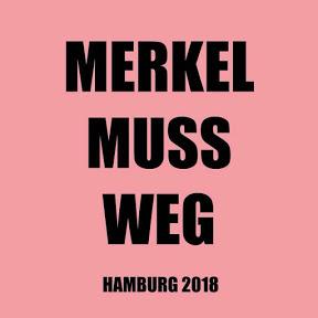 Merkel muss weg Demo Hamburg