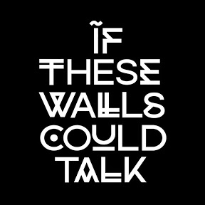 If These Walls Could Talk - News