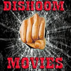 Dishoom Movies
