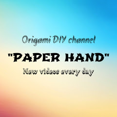 PAPER HAND - Origami and DIY