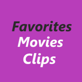 Favorites Movies clips