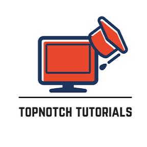 topNotch Tutorials