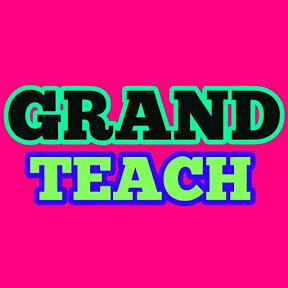 GRAND TEACH