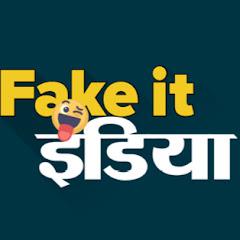 Fake It India फेक इट इंडिया