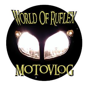 World Of Ruflex Motovlog en español