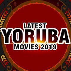 LATEST YORUBA MOVIES 2019 - NEW RELEASE