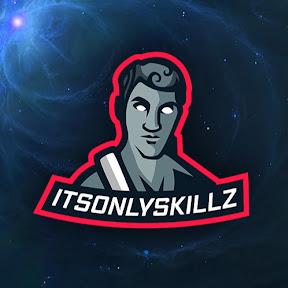 ItsOnlySkillz