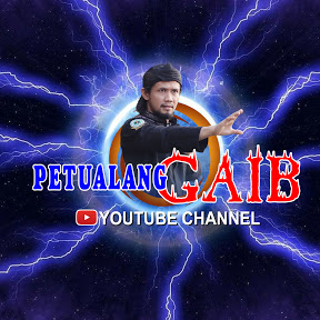 PETUALANG GAIB CHANNEL