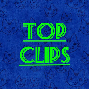 Top Clips