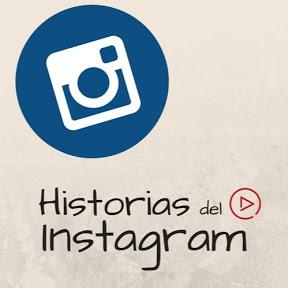 HISTORIAS DEL INSTAGRAM