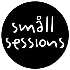 Small Sessions