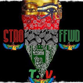 STR8 FFWD TV