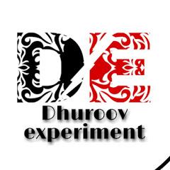Dhuroov experiment