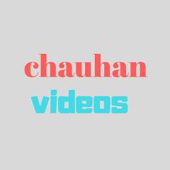 chauhan videos