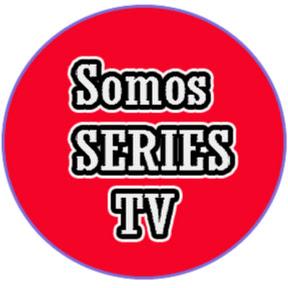 ¡Somos Series TV!