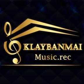 klaybanmai music
